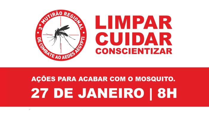 3º Mutirão Regional de Combate ao Aedes aegypti acontecerá dia 27