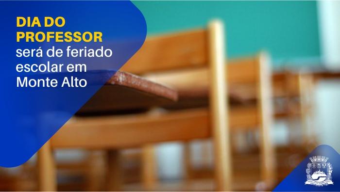 Prefeito decreta feriado escolar no próximo dia 15 de outubro, Dia do Professor