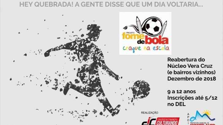 """Projeto """"Fome de Bola"""" será realizado no Vera Cruz"""